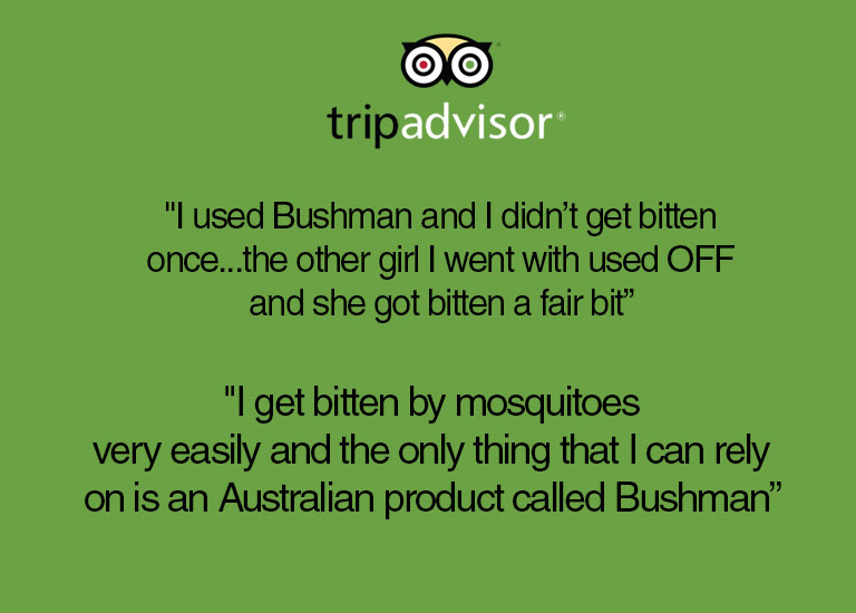 Tripadvisor: The best insect (and leech) deterrent ever. Didn't get bitten once. I can rely on... Bushmans - multiple Trip Advisor review